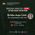 Ibadah Minggu Sivitas STFT Jakarta: Minggu, 24 Mei 2020
